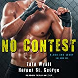 No Contest: Blood and Glory, Book 3