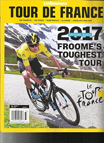 VELONEWS MGAZINE TOUR DE FRANCE 2017 OFFICIAL GUIDE FROOME'S TOUGHEST (France Saucer)