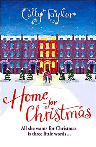 A Home For Christmas.Home For Christmas Christmas Fiction Amazon Co Uk Cally
