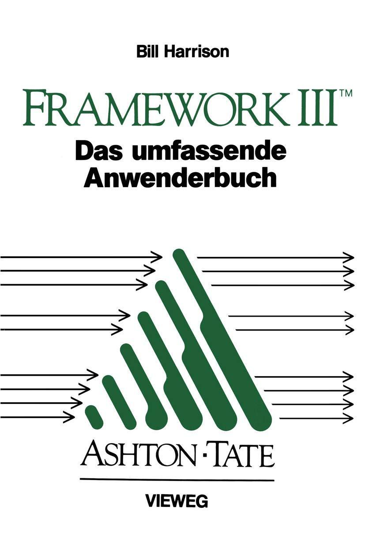 Framework III: Das umfassende Anwenderbuch: Amazon.es: Harrison ...