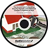 The Ins and Outs in Handling Security Deposits and Additional Charges in Addition to Rent