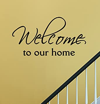 Amazon Com Welcome To Our Home Vinyl Wall Decals Quotes Sayings Words Art Decor Lettering Vinyl Wall Art Inspirational Uplifting Baby