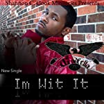 I'm Wit It: Shannon C. Cook Ministries Presents GodFella | Shannon C. Cook, GodFella