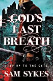 God's Last Breath (Bring Down Heaven (3))