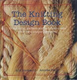 The Knitting Design Book, Bredewold, Ank and Pleiter, Anneke, 0809575965