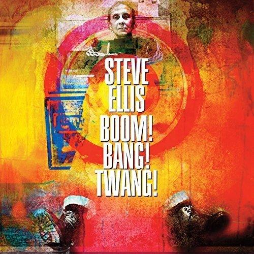 Vinilo : Steve Ellis - Boom! Bang! Twang! (United Kingdom - Import)