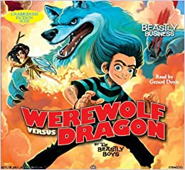 Werewolf Versus Dragon: An Awfully Beastly Business: 1