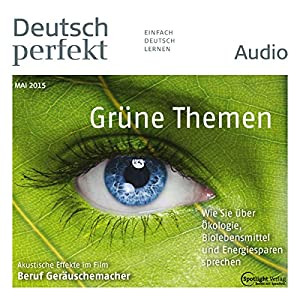 Deutsch perfekt Audio. 05/2015 Hörbuch