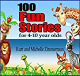 img - for 100 Fun Stories for 4-10 year olds book / textbook / text book