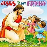 Rock-a-Bye Jesus Is My Friend, Daphna Flegal and Nancy Munger, 1426700458