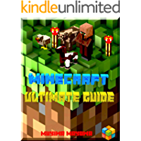 The Ultimate Unofficial guide of exploration for minecrafters: New discovery: Hints and tricks