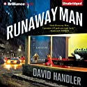 Runaway Man: A Benji Golden Mystery, Book 1 Audiobook by David Handler Narrated by Peter Berkrot