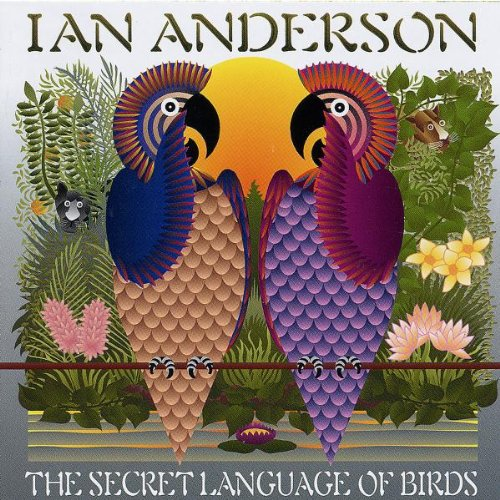 Ian Anderson-The Secret Language of Birds-CD-FLAC-2000-FORSAKEN Download