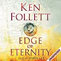 Edge of Eternity: Century Trilogy, Book 3 | Livre audio Auteur(s) : Ken Follett Narrateur(s) : John Lee