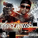 Bruce Willis [Explicit]