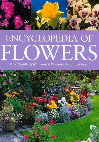 encyclopedia-of-flowers-over-1000-popular-flowers-flowering-shrubs-and-trees-by-mary-moody-editor-1-