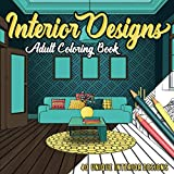 dining room design ideas Interior Designs: An Adult Coloring Book with 40 Unique Detailed Room Designs for Coloring and Relaxation