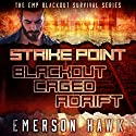 Strike Point - the Trilogy: The EMP Blackout Survival Novels Audiobook by Emerson Hawk Narrated by Kevin Pierce