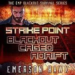 Strike Point - the Trilogy: The EMP Blackout Survival Novels | Emerson Hawk