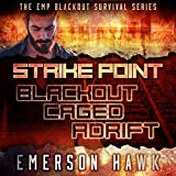 Strike Point - the Trilogy: The EMP Blackout Survival Novels