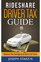 Rideshare Driver Tax Guide: Maximize Your Earnings as an Uber or Lyft Driver Paperback