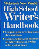 Webster's New World High School Writer Handbook, Sharon Sorenson, 0139497773