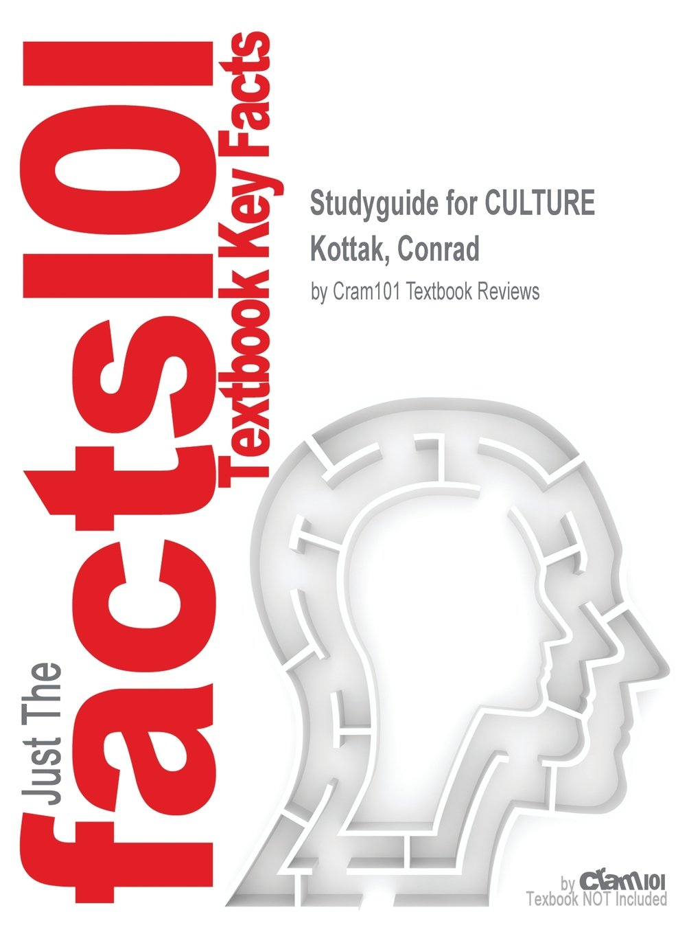 Studyguide for CULTURE by Kottak, Conrad, ISBN 9780077828103 ebook