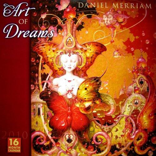 Art of Dreams by Daniel Merriam 2010 Wall Calendar (Daniel Merriam Art)