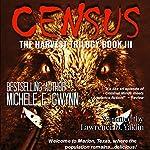 Census: Harvest Trilogy, Volume 3 | Michele E. Gwynn