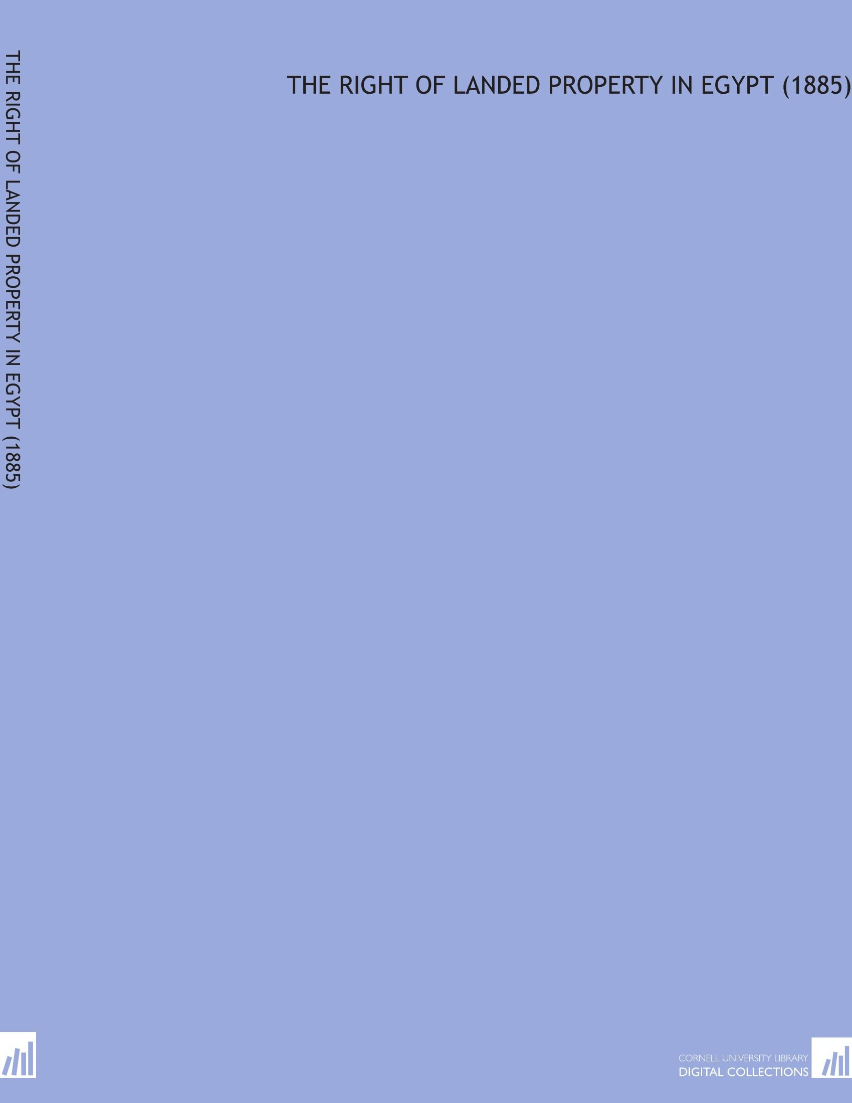 Read Online The Right of Landed Property in Egypt    (1885) ebook