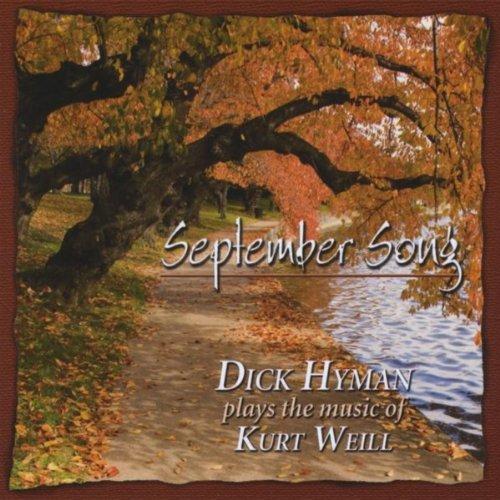 (September Song - Dick Hyman Plays the Music of Kurt Weill)