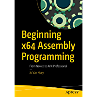 Beginning x64 Assembly Programming: From Novice to AVX Professional