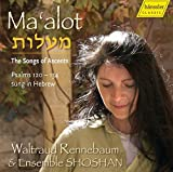 Ma'a Lot: The Songs of Ascents