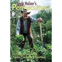 Sepp Holzer's Permaculture: 1 of Sepp Holzer on 01 October 2010