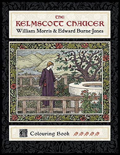 The Kelmscott Chaucer: William Morris And Edward Burne-Jones, Coloring Book