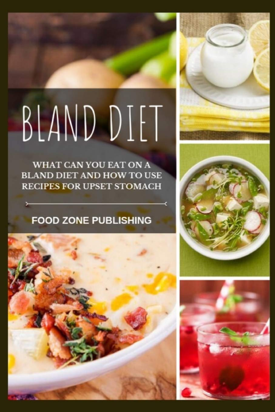 what does a bland diet cosist of