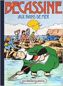 Becassine Aux Bains De Mer: Caumery, J.P. Pinchon: 9782217100193