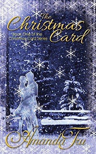 The Christmas Card: Inspirational Romance (The Christmas Card Series Book 1)