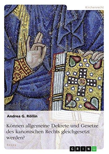 Können allgemeine Dekrete und Gesetze des kanonischen Rechts gleichgesetzt werden? (German Edition)