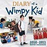 Diary of a Wimpy Kid Movie Calendar 2010-2011