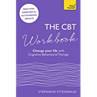 The CBT Workbook: Use CBT to Change Your Life