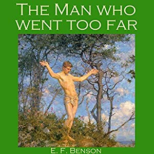 The Man Who Went Too Far Audiobook
