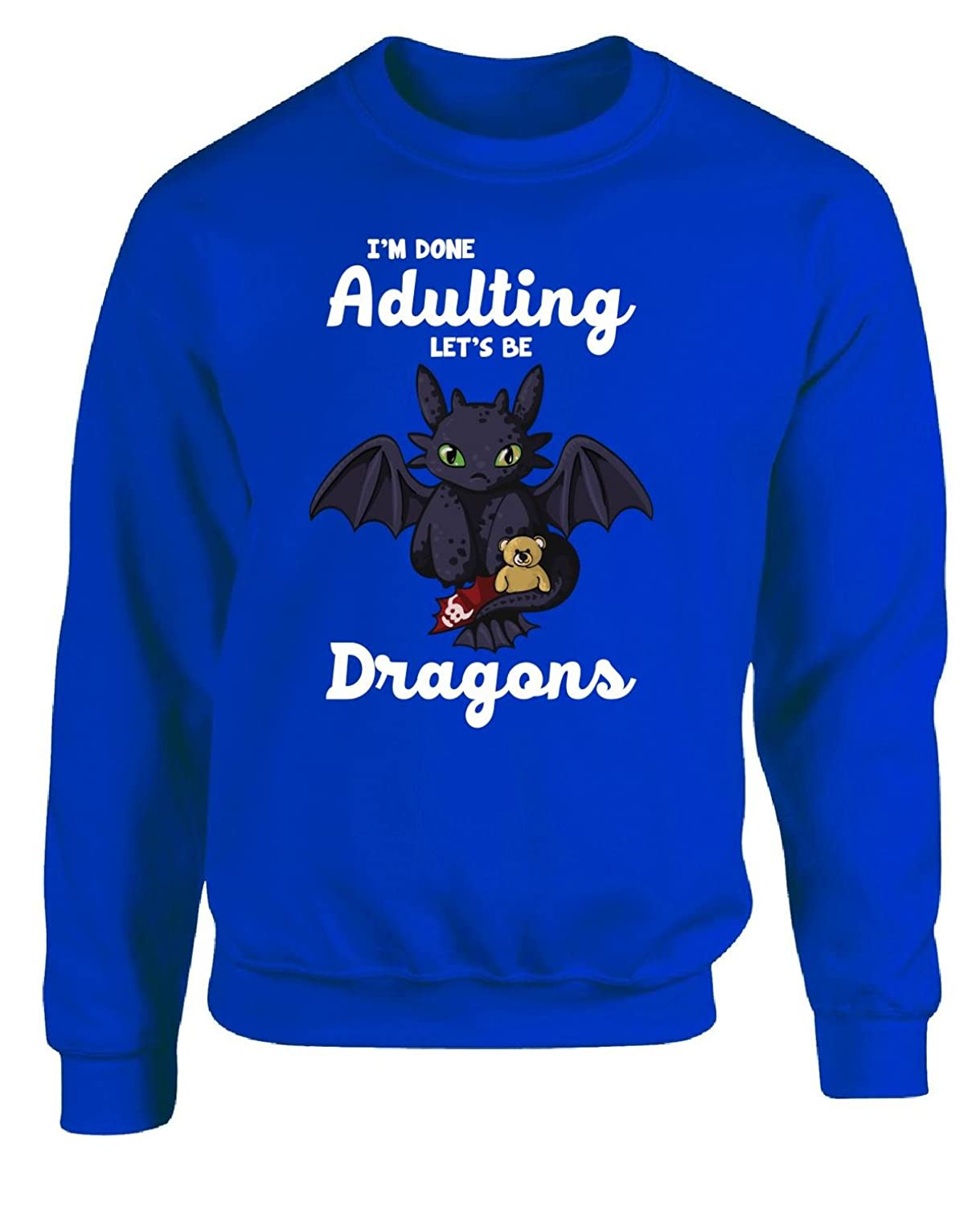 I'm Done Adulting Let's Be Dragons Funny Gift For Anyone