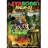 Evil Bong: High-5!