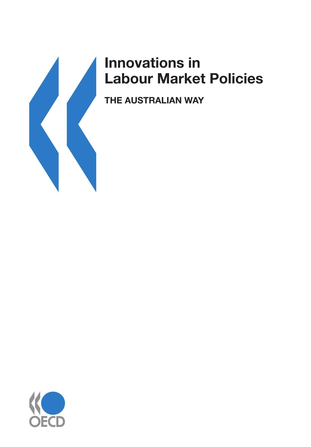 Innovations in Labour Market Policies:  The Australian Way (Employment (Paris, France).) ebook