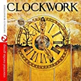 Clockwork (Digitally Remastered)