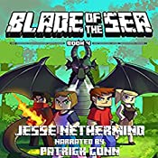 Blade of the Sea, Book 4: A Children's Survival Unofficial Minecraft Adventure Book | Jesse Nethermind