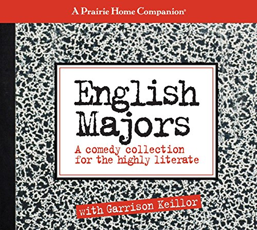 English Majors: A Comedy Collection for the Highly Literate (Prairie Home Companion (Audio))