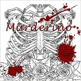 Amazon.com: Murderino: A coloring book for fans of the My Favorite ...