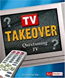 TV Takeover, Guofang Wan and Capstone Press Staff, 0736867635